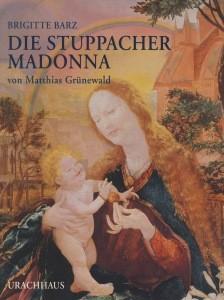 Barz, B. Die Stuppacher Madonna. Buch