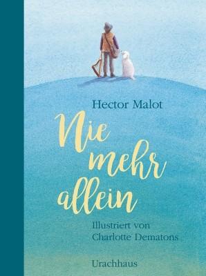 Tiny Fisscher, Hector Malot. Nie mehr allein