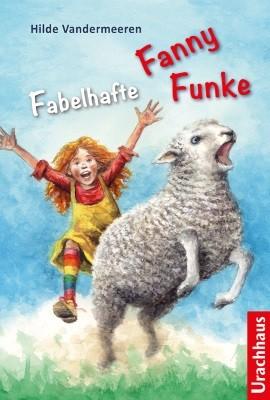 Hilde Vandermeeren. Fabelhafte Fanny Funke