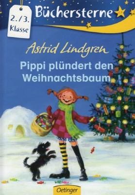 Astrid Lindgren. Pippi plündert den Weihnachtsbaum