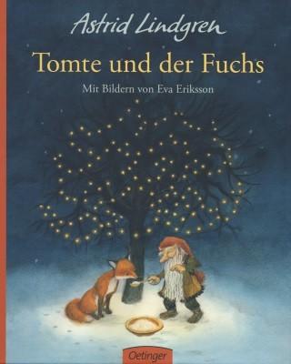 Astrid Lindgren. Tomte und der Fuchs