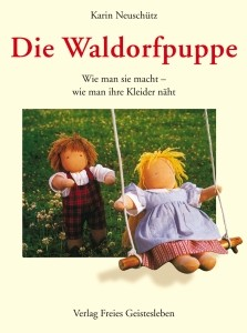 Neuschütz, K. Die Waldorfpuppe. Buch