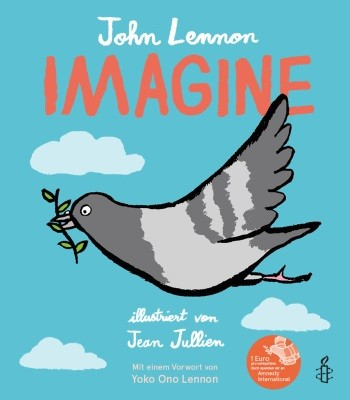 John Lennon. Imagine. Illustr. von Jean Jullien
