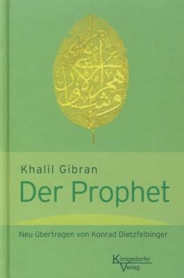 Khalil Gibran. Der Prophet