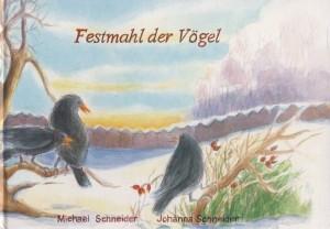 Schneider, Johanna und Michael. Festmahl. Buch