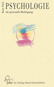 Vierl, Kurt. Psychologie als spirituelle Betätigung. Buch