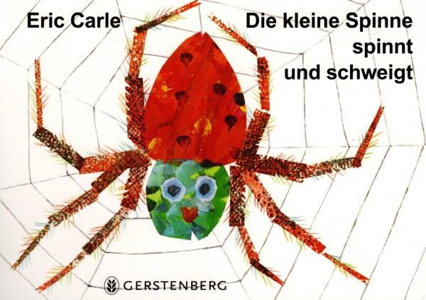 Eric Carle. Die kleine Spinne spinnt und schweigt