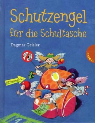 Dagmar Geisler. Schutzengel für die Schultasche