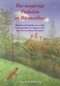 Fink, D. Das neugierige Füchslein im Bärenschloss. Buch