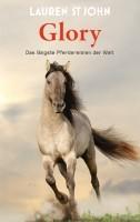 Lauren St John. Glory. Das längste Pferderennen der Welt