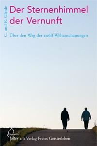 Gleide, C.+R. Der Sternenhimmel der Vernunft. Buch