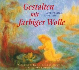 Schmidt, J. Gestalten mit farbiger Wolle. Buch