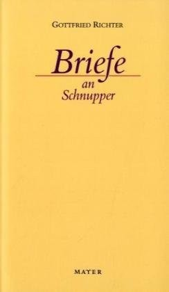 Richter, G. Briefe an Schnupper. Buch