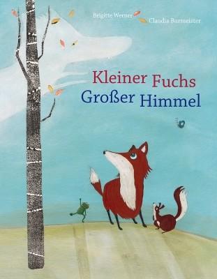 Brigitte Werner. Kleiner Fuchs, großer Himmel