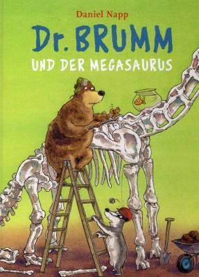Daniel Napp. Dr. Brumm und der Megasaurus