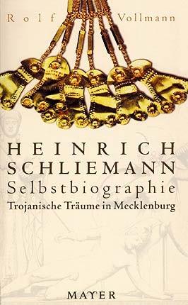 Schliemann/Vollmann. Selbstbiographie. Buch