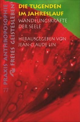 Lin, J.-C. Die Tugenden im Jahreslauf. Buch