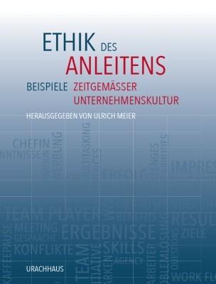 Ulrich Meier. Ethik des Anleitens