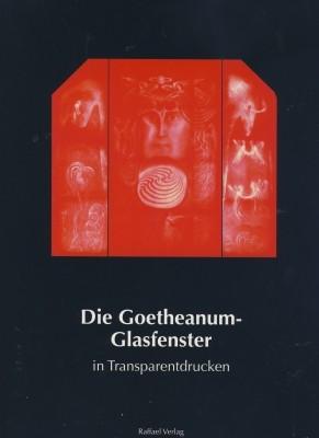 Die Goetheanum-Glasfenster
