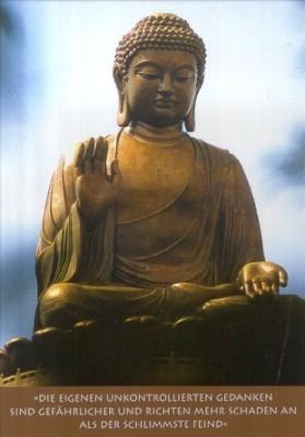 Buddha. Die eigenen unkontrollierten Gedanken sind ..... KK