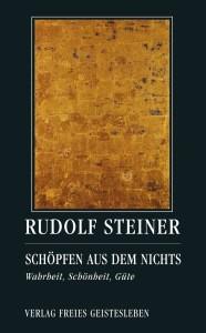 Steiner, R. Schöpfen aus dem Nichts. Buch