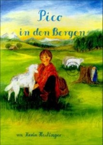 Haslinger, Karin, Pico in den Bergen. Buch