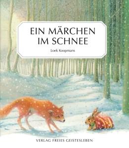Koopmans, Loek. Ein Märchen im Schnee. Buch