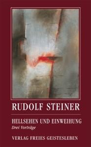 Steiner, Rudolf. Hellsehen und Einweihungen