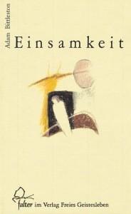 Bittleston, A. Einsamkeit. Buch
