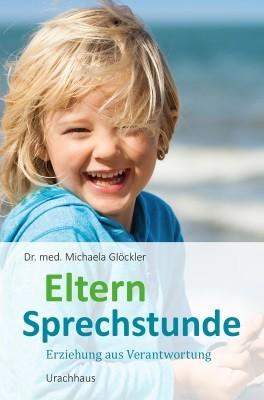 Dr. med. Michaela Glöckler. Elternsprechstunde