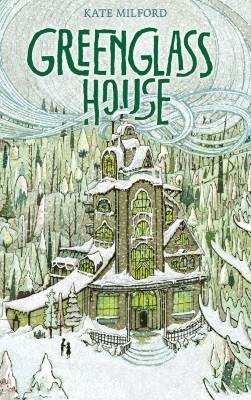 Kate Milford. Greenglass House. Illustr. von Jaime Zollars