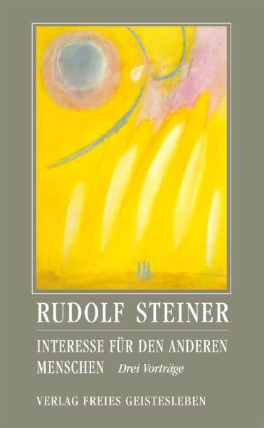 Steiner, Rudolf. Interesse für den Anderen Menschen. Buch
