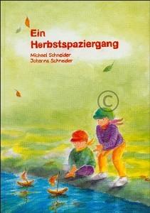 Schneider, Michael und Johanna. Ein Herbstspaziergang. Buch